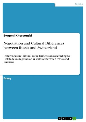Negotiation and Cultural Differences between Russia and Switzerland