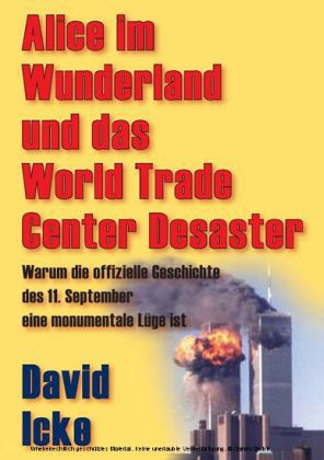 Alice im Wunderland und das World Trade Center Desaster
