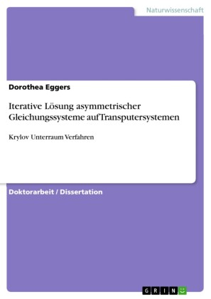 Iterative Lösung asymmetrischer Gleichungssysteme auf Transputersystemen