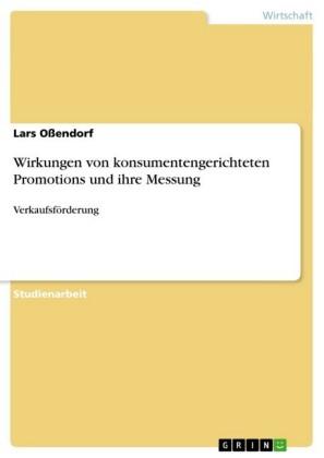 Wirkungen von konsumentengerichteten Promotions und ihre Messung