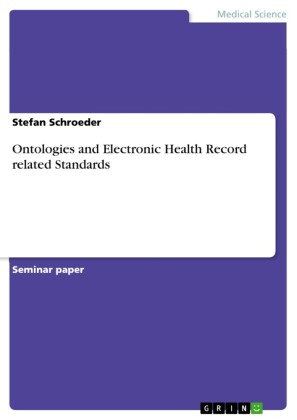 Ontologies and Electronic Health Record related Standards
