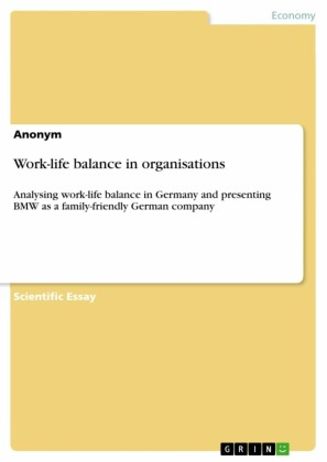 Work-life balance in organisations