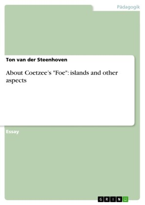 About Coetzee's 'Foe': islands and other aspects