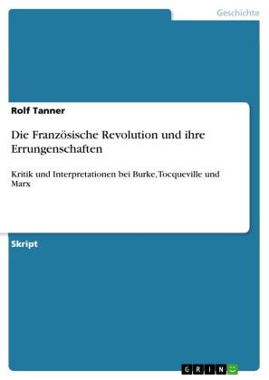 Die Französische Revolution und ihre Errungenschaften