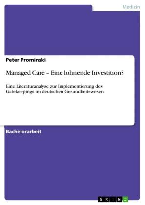 Managed Care - Eine lohnende Investition?