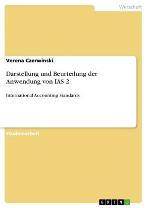 Darstellung und Beurteilung der Anwendung von IAS 2