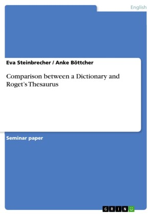 Comparison between a Dictionary and Roget's Thesaurus
