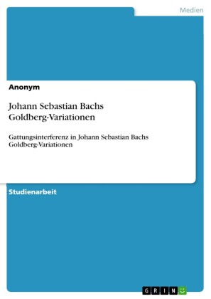 Johann Sebastian Bachs Goldberg-Variationen