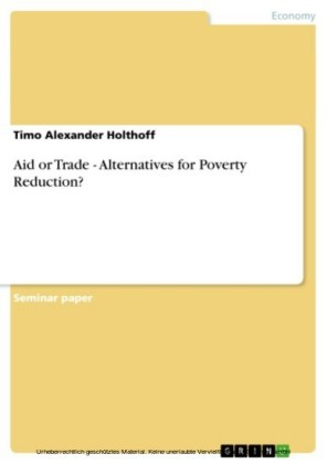 Aid or Trade - Alternatives for Poverty Reduction?