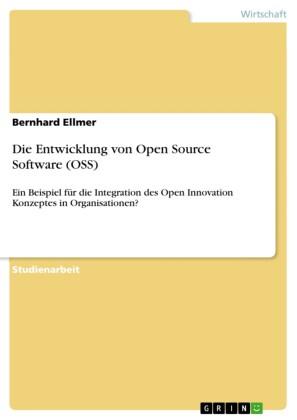 Die Entwicklung von Open Source Software (OSS)