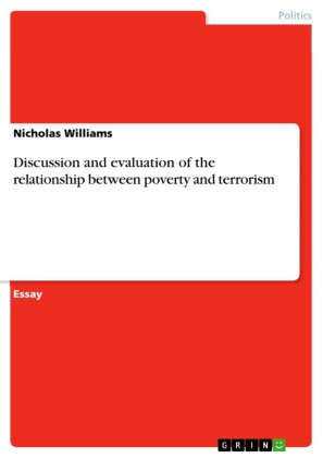 Discussion and evaluation of the relationship between poverty and terrorism