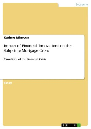 Impact of Financial Innovations on the Subprime Mortgage Crisis