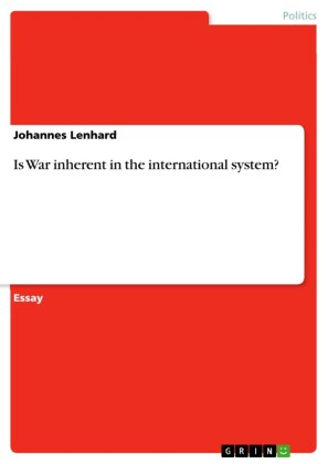 Is War inherent in the international system?