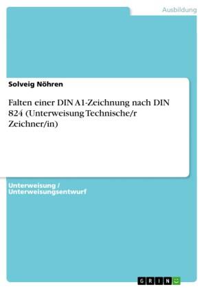 Falten einer DIN A1-Zeichnung nach DIN 824 (Unterweisung Technische/r Zeichner/in)