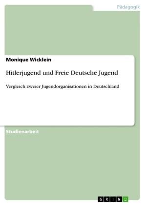 Hitlerjugend und Freie Deutsche Jugend