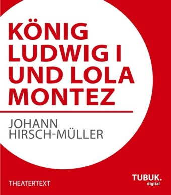 König Ludwig I. und Lola Montez