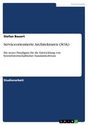 Serviceorientierte Architekturen (SOA)