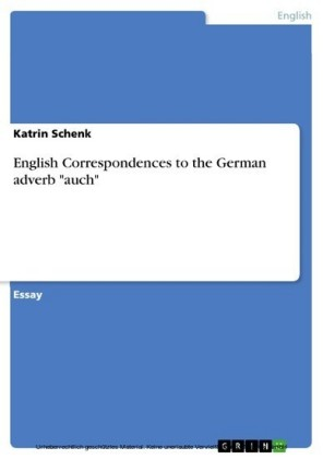 English Correspondences to the German adverb 'auch'