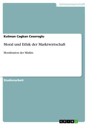 Moral und Ethik der Marktwirtschaft