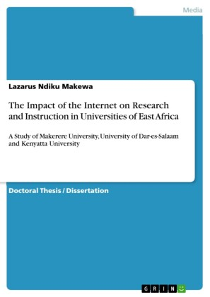 The Impact of the Internet on Research and Instruction in Universities of East Africa