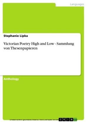 Victorian Poetry High and Low - Sammlung von Thesenpapieren