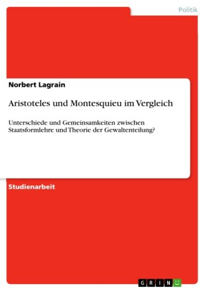 Aristoteles und Montesquieu im Vergleich