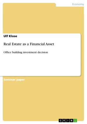 Real Estate as a Financial Asset
