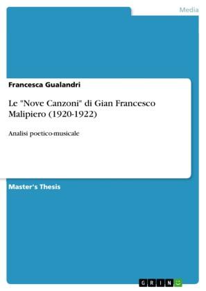 Le 'Nove Canzoni' di Gian Francesco Malipiero (1920-1922)