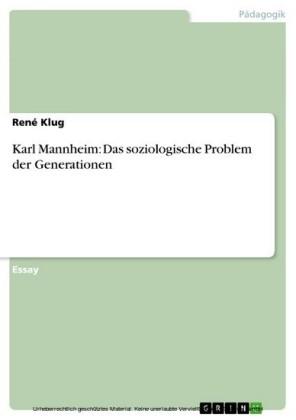 Karl Mannheim: Das soziologische Problem der Generationen