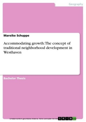 Accommodating growth: The concept of traditional neighborhood development in Westhaven