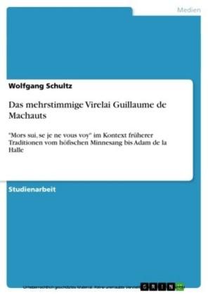 Das mehrstimmige Virelai Guillaume de Machauts