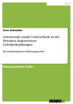 Gravierende soziale Unterschiede in der Prävalenz degenerativer Gelenkerkrankungen