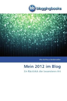 Mein 2012 im Blog