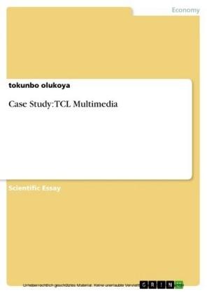 Case Study: TCL Multimedia
