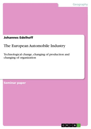 The European Automobile Industry
