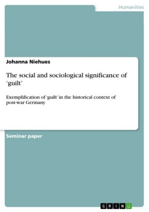 The social and sociological significance of 'guilt'