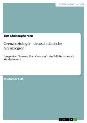Grenzsoziologie - deutsch-dänische Grenzregion