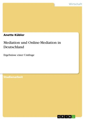 Mediation und Online-Mediation in Deutschland