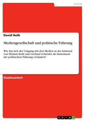 Mediengesellschaft und politische Führung