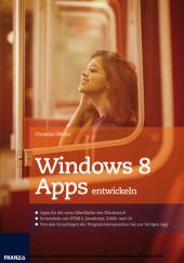 Windows 8 Apps entwickeln