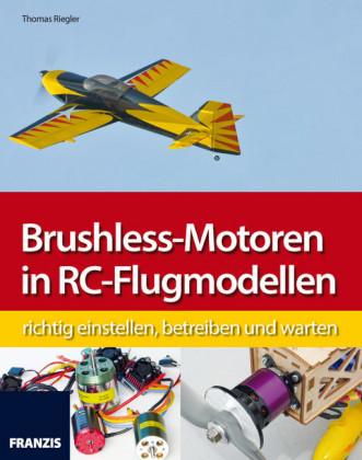 Brushless-Motoren in RC-Flugmodellen