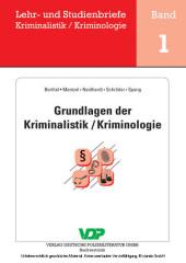 Grundlagen der Kriminalistik / Kriminologie