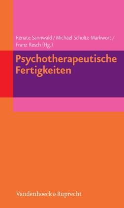 Psychotherapeutische Fertigkeiten