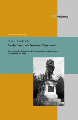 Deutschland als Problem Dänemarks