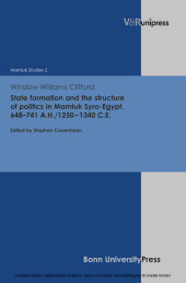 State formation and the structure of politics in Mamluk Syro-Egypt, 648-741 A.H./1250-1340 C.E.