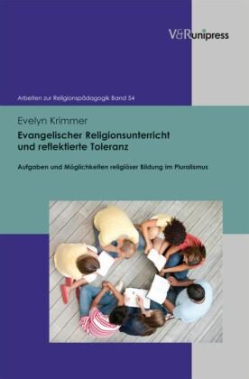 Evangelischer Religionsunterricht und reflektierte Toleranz
