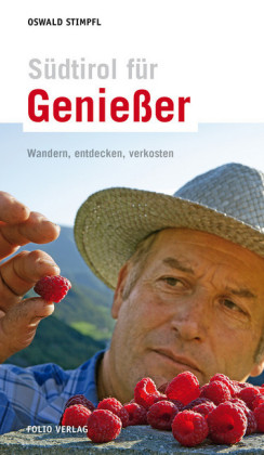 Südtirol für Genießer