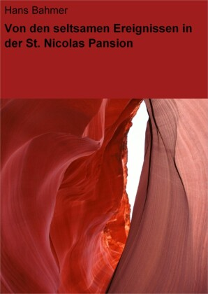Von den seltsamen Ereignissen in der St. Nicolas Pansion