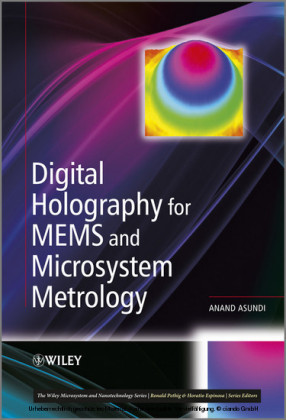 Digital Holography for MEMS and Microsystem Metrology