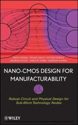 Nano-CMOS Design for Manufacturability